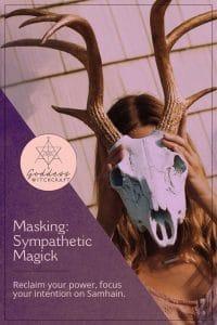 Samhain Masking and Sympathetic Magick
